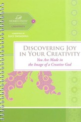 Discovering Your Creativity, Women of Faith Study Guide Series Spiral Bound