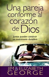 Una Pareja Conforme al Corazón de Dios  (A Couple After God's Own Heart)