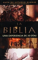 La Biblia: Una Experiencia de 30 Dias, Guia de Estudio   (The Bible 30-Day Experience Guidebook)