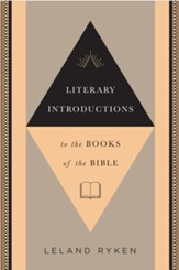 Literary Introductions to the Books of the Bible