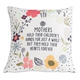 Mothers Hold Their Children's Hands Pillow