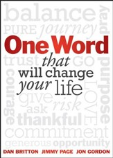 One Word That Will Change Your Life