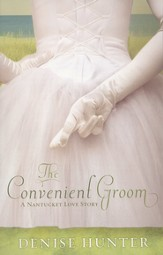 The Convenient Groom: Nantucket Love Story Series #2