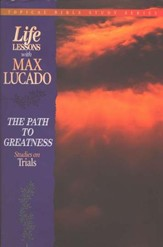 The Path to Greatness #7: Life Lessons Topical Series