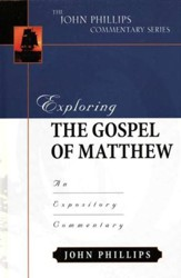 Exploring the Gospel of Matthew: An Expository  Commentary