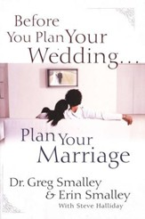 Before You Plan Your Wedding, Plan Your Marriage