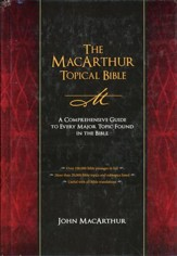 The MacArthur Topical Bible: A Comprehensive Guide to Every Major Topic Found in the Bible - Slightly Imperfect