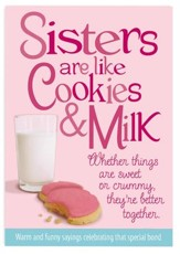 Sisters are Like Cookies & Milk Book