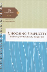 Choosing Simplicity, Women of Faith Studies