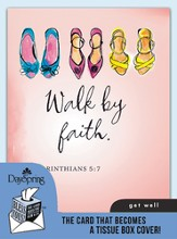 Walk By Faith, Get Well Card and Tissue Box Cover