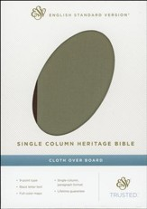 ESV Single Column Heritage Bible, Clothbound Hardcover