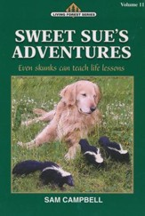 Living Forest Series, Sweet Sue's Adventures, Volume 11