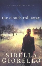 The Clouds Roll Away, Raleigh Harmon Series #2