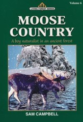 Living Forest Series, Moose Country, Volume 6