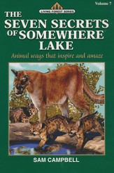 Living Forest Series, The Seven Secrets of Somewhere Lake,  Volume 7