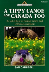 Living Forest Series, A Tippy Canoe and Canada Too, Volume 4