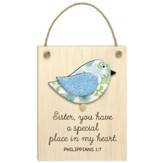 Sister, You Have a Special Place in My Heart, Philippians 1:7, Plaque