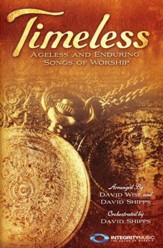 Timeless: Ageless and Enduring Songs of Worship, Choral Book