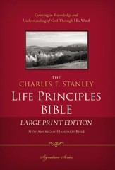 NASB Charles F. Stanley Life Principles Bible, Large Print Hardcover - Slightly Imperfect