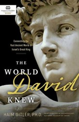 The World David Knew: Connecting the Vast Ancient World to Israel's Great King - Slightly Imperfect