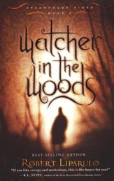 Watcher in the Woods, Dreamhouse Kings Series #2