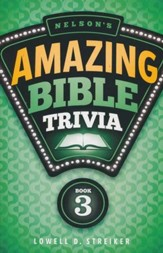 Nelson's Amazing Bible Trivia- Vol 3