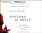 Rhythms of Grace: Discovering God's Tempo for Your Life - unabridged audiobook on CD