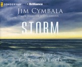 Storm: Hearing Jesus for the Times We Live In - unabridged audiobook on CD