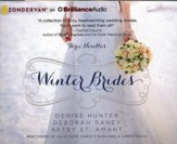 Winter Brides: A Year of Weddings Novella Collection - unabridged audiobook on CD