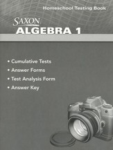 Saxon Math Algebra 1, 4th Edition  Homeschool Testing Book