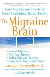 The Migraine Brain: Your Breakthrough Guide to Fewer Headaches, Better Health - Slightly Imperfect
