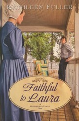 Faithful to Laura, Middlefield Family Series #2