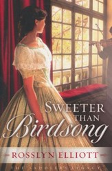 Sweeter Than Birdsong, Saddler's Legacy Series #2