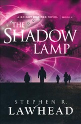 The Shadow Lamp, Bright Empires Series #4