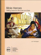 Bible Heroes: Writing Lessons in Structure & Style