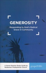 Generosity: Responding to God's Radical Grace in Community  Study Guide
