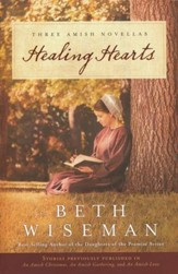 Healing Hearts: Three Amish Novellas