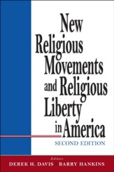 New Religious Movements and Religious Liberty in America