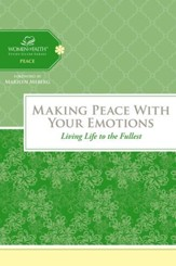 Making Peace with Your Emotions, Women of Faith Study Guide Series,  Slightly Imperfect