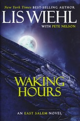 Waking Hours, East Salem Series  #1