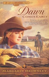 Dawn Comes Early, Brides of Last Chance Ranch Series #1