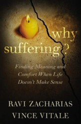 Why Suffering? Finding Meaning and Comfort When Life Doesn't Make Sense, softcover