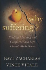 Why Suffering? Finding Meaning and Comfort When Life Doesn't Make Sense, softcover - Slightly Imperfect