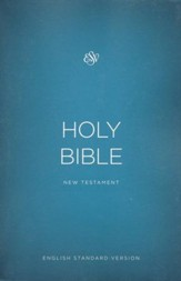 The ESV Outreach New Testament, softcover , Case of 100