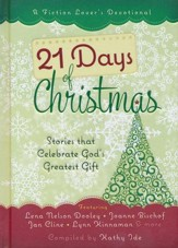 21 Days of Christmas: Stories that Celebrate God's Greatest Gift