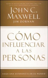 Cómo Influenciar a las Personas  (How to Influence People)