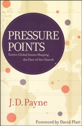 Pressure Points: Twelve Global Issues Shaping the Face of the Church