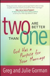 Two Are Better Than One: God Has a Purpose for Your Marriage
