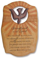 Strengthened in the Spirit Confirmation Plaque