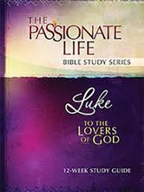 TPT Romans Bible Study: The Passionate Life Bible Study Series